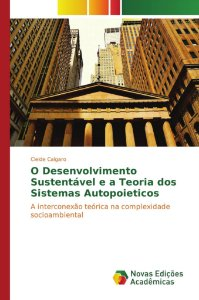 O Desenvolvimento Sustentável e a Teoria dos Sistemas Autopoieticos
