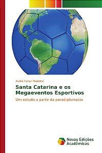 Santa Catarina e os Megaeventos Esportivos