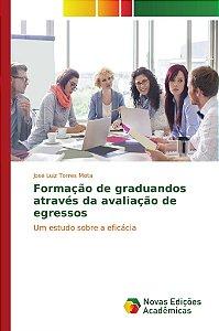 Formação de graduandos através da avaliação de egressos