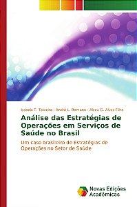 Análise das Estratégias de Operações em Serviços de Saúde no Brasil