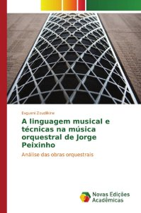 A linguagem musical e técnicas na música orquestral de Jorge Peixinho