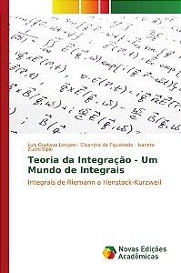 Teoria da Integração - Um Mundo de Integrais