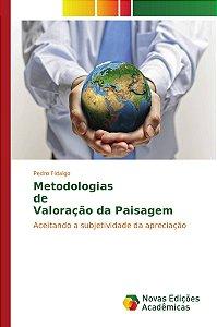 Metodologias de Valoração da Paisagem