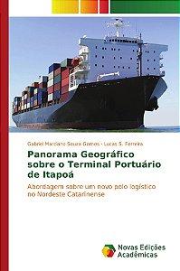 Panorama Geográfico sobre o Terminal Portuário de Itapoá