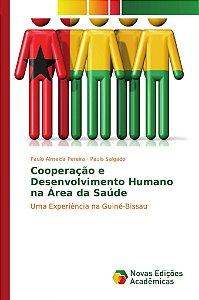 Cooperação e Desenvolvimento Humano na Área da Saúde