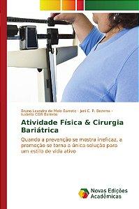 Atividade Física & Cirurgia Bariátrica