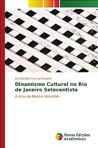 Dinamismo Cultural no Rio de Janeiro Setecentista