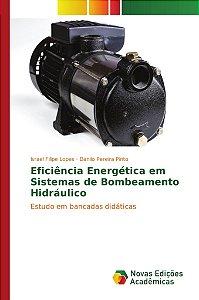 Eficiência Energética em Sistemas de Bombeamento Hidráulico