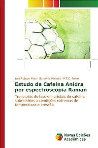 Estudo da Cafeína Anidra por espectroscopia Raman