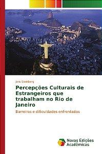 Percepções Culturais de Estrangeiros que trabalham no Rio de Janeiro