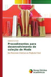 Procedimentos para desenvolvimento de coleção de Moda