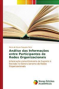 Análise das Informações entre Participantes de Redes Organizacionais
