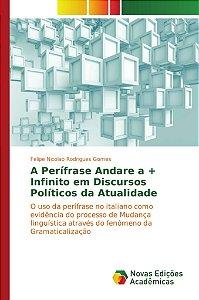 A Perífrase Andare a + Infinito em Discursos Políticos da Atualidade