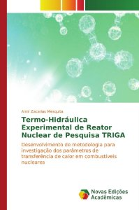 Termo-Hidráulica Experimental de Reator Nuclear de Pesquisa TRIGA