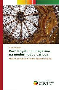 Parc Royal: um magazine na modernidade carioca