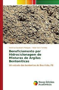 Beneficiamento por Hidrociclonagem de Misturas de Argilas Bentoníticas