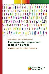 Avaliação de programas sociais no Brasil: