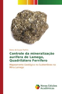 Controle da mineralização aurífera de Lamego, Quadrilátero Ferrífero