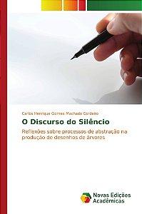 O Discurso do Silêncio
