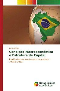 Condição Macroeconômica e Estrutura de Capital
