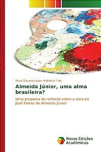 Almeida Júnior, uma alma brasileira?