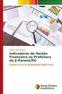 Indicadores de Gestão Financeira na Prefeitura de Ji-Paraná/RO