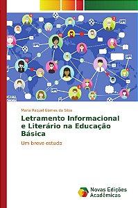 Letramento Informacional e Literário na Educação Básica