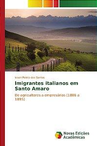 Imigrantes italianos em Santo Amaro