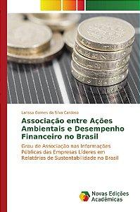 Associação entre Ações Ambientais e Desempenho Financeiro no Brasil