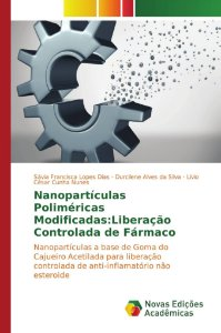 Nanopartículas Poliméricas Modificadas: Liberação Controlada de Fármaco