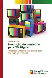Produção de conteúdo para TV Digital