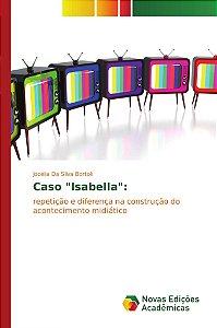 """Caso """"Isabella"""":"""