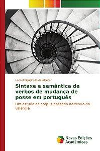 Sintaxe e semântica de verbos de mudança de posse em português
