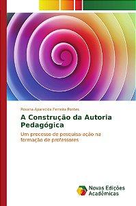 A Construção da Autoria Pedagógica