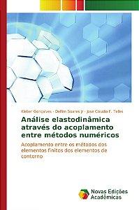 Análise elastodinâmica através do acoplamento entre métodos numéricos