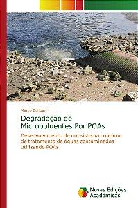 Degradação de Micropoluentes Por POAs