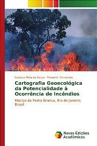 Cartografia Geoecológica da Potencialidade à Ocorrência de Incêndios