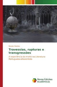 Travessias, rupturas e transgressões