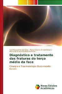 Diagnóstico e tratamento das fraturas do terço médio da face