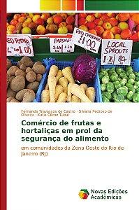 Comércio de frutas e hortaliças em prol da segurança do alimento
