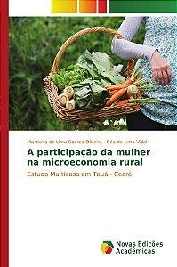 A participação da mulher na microeconomia rural