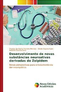 Desenvolvimento de novas substâncias neuroativas derivadas do Zolpidem