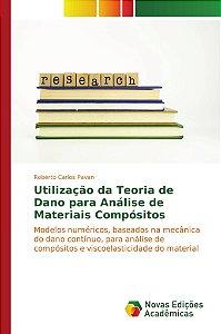 Utilização da Teoria de Dano para Análise de Materiais Compósitos