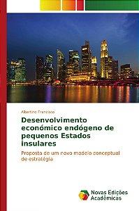 Desenvolvimento económico endógeno de pequenos Estados insulares