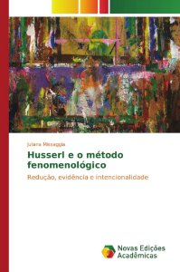 Husserl e o método fenomenológico