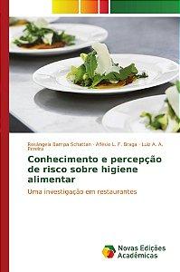 Conhecimento e percepção de risco sobre higiene alimentar