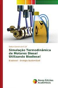 Simulação Termodinâmica de Motores Diesel Utilizando Biodiesel