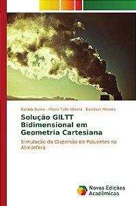 Solução GILTT Bidimensional em Geometria Cartesiana