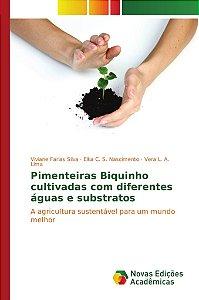 Pimenteiras Biquinho cultivadas com diferentes águas e substratos