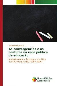 As convergências e os conflitos na rede pública de educação
